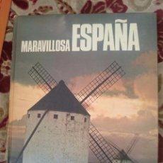 Libros de segunda mano: MARAVILLOSA ESPAÑA. Lote 67690041