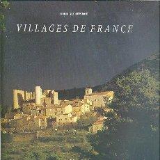Libros de segunda mano: VILLAGES DE FRANCE DE DOMINIQUE REPERANT EDITIONS DU CHENE. Lote 67724033