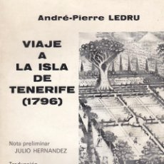 Libros de segunda mano - André-Pierre Ledru. Viaje a la Isla de Tenerife (1796). Tenerife, 1982. - 67945925