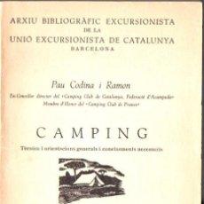 Libros de segunda mano: CODINA I RAMON : CAMPING (DALMAU, 1964) EN CATALÁN. Lote 68012377