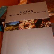 Libros de segunda mano: RUTAS A TRAVÉS DE LOS SENTIDOS: AROMAS SABORES Y SONIDOS:. Lote 68315505
