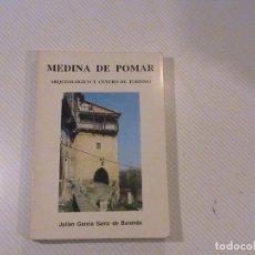 Libros de segunda mano: MEDINA DE POMAR. ARQUEOLÓGICO Y CENTRO DE TURISMO. (A: JULIÁN GARCÍA SAINZ DE BARANDA) . Lote 68353949