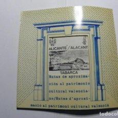 Libros de segunda mano: ALICANTE TABARCA RUTAS DE APROXIMACION AL PATRIMONIO CULTURAL VALENCIANO. Lote 68407533