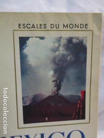 Libros de segunda mano: MEXICO - ESCALES DU MONDE - LES DOCUMENTS D ART - MONACO - 1952 (EN FRANCES) - Foto 3 - 68516525