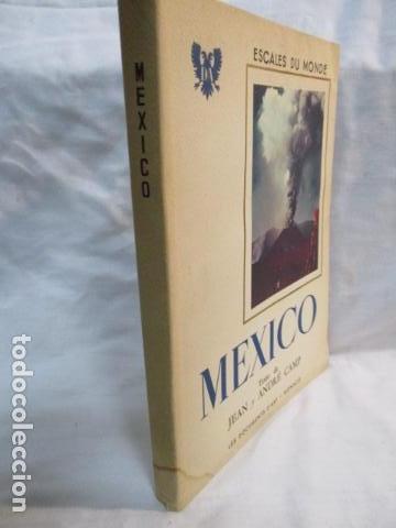 Libros de segunda mano: MEXICO - ESCALES DU MONDE - LES DOCUMENTS D ART - MONACO - 1952 (EN FRANCES) - Foto 4 - 68516525