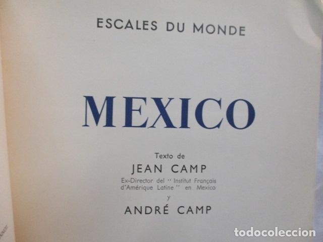 Libros de segunda mano: MEXICO - ESCALES DU MONDE - LES DOCUMENTS D ART - MONACO - 1952 (EN FRANCES) - Foto 7 - 68516525