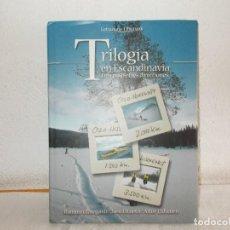 Libros de segunda mano: TRILOGÍA EN ESCANDINAVIA TRES PASOS TRES DIRECCIONES. Lote 68537145