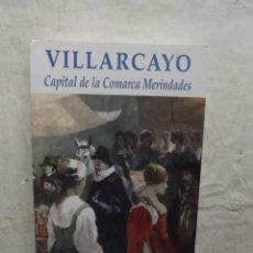 Libros de segunda mano: VILLARCAYO CAPITAL DE LAS MERINDADES DE MANUEL LOPEZ ROJO. Lote 68585805