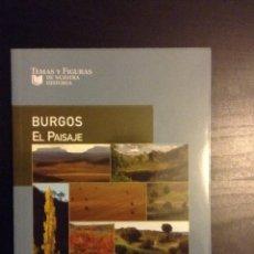 Libros de segunda mano: BURGOS EL PAISAJE MIGUEL ÁNGEL MORENO GALLO. Lote 68947175