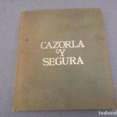 Libros de segunda mano: CAZORLA Y SEGURA. Lote 69768061