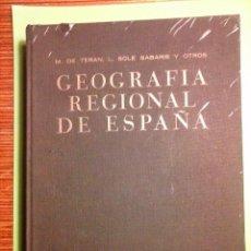 Libros de segunda mano: GEOGRAFÍA REGIONAL DE ESPAÑA.- M. DE TERAN Y L. SOLE SABARIS. Lote 70239397