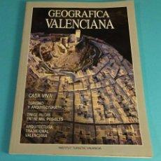 Libros de segunda mano: GEOGRÁFICA VALENCIANA. TRECE RUTAS. ARQUITECTURA TRADICIONAL VALENCIANA. Lote 70313143