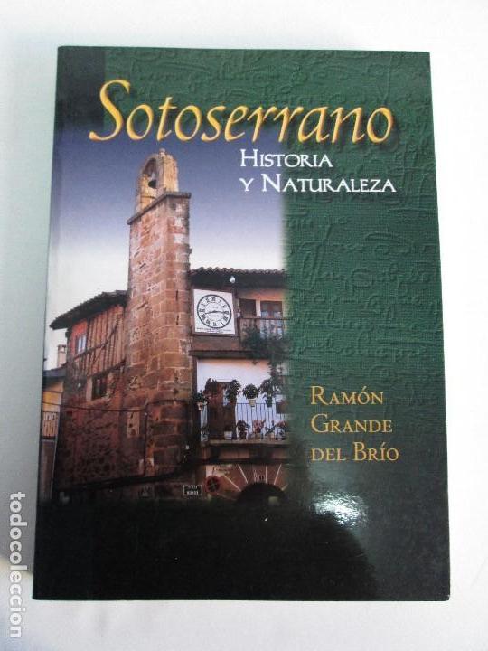 Libros de segunda mano: SOTOSERRANO: HISTORIA Y NATURALEZA. RAMON GRANDE DEL BRIO. - Foto 6 - 71052217