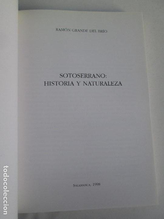 Libros de segunda mano: SOTOSERRANO: HISTORIA Y NATURALEZA. RAMON GRANDE DEL BRIO. - Foto 7 - 71052217