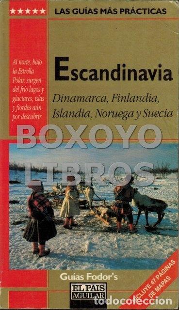 ESCANDINAVIA. DINAMARCA, FINLANDIA, ISLANDIA, NORUEGA Y SUECIA (Libros de Segunda Mano - Geografía y Viajes)