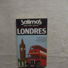 Libros de segunda mano: GUA DE LONDRES 1983 - 1984. Lote 71543091