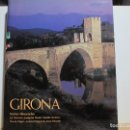 Libros de segunda mano: GIRONA. DE LA MIRADA DE PLA AL LLINDAR DEL SEGLE XXI. CATALUNYA.. Lote 71831591