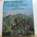 Libros de segunda mano: VEURE CATALUNYA. Lote 71841139