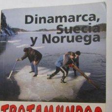 Libros de segunda mano: DINAMARCA, SUECIA Y NORUEGA. TROTAMUNDOS (SALVAT). Lote 72711331