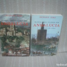 Libros de segunda mano: RICHARD FORD: MANUAL PARA VIAJEROS POR ANDALUCÍA Y LECTORES EN CASA. 2 TOMOS (COMPLETO). Lote 97775814