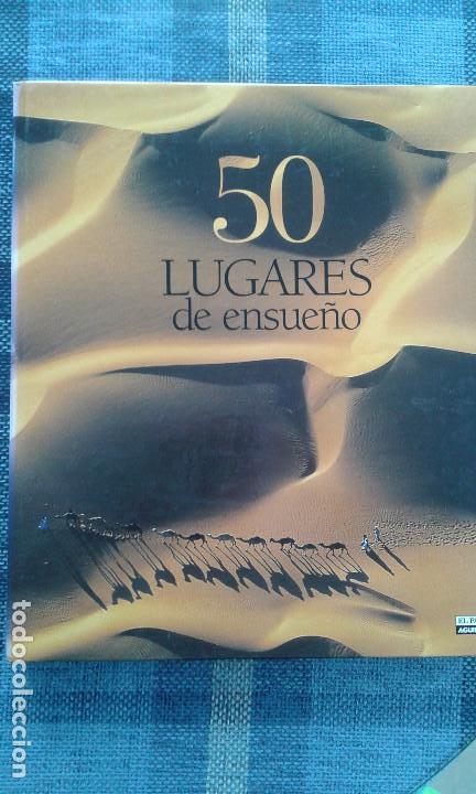50 LUGARES DE ENSUEÑO (Libros de Segunda Mano - Geografía y Viajes)