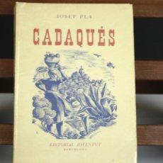Libros de segunda mano: 8329 - CADAQUÉS. JOSEP PLA. EJEMPLAR Nº 715. EDITORIAL JOUVENTUT. 1947.. Lote 73981131