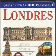 Libros de segunda mano: GUIAS VISUALES. LONDRES. EL PAIS AGUILAR. Lote 74102351