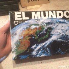 Libros de segunda mano: ANTIGUO LIBRO EL MUNDO DESDE EL AIRE ESCRITO POR ENRICO LAVAGNO . Lote 74105299