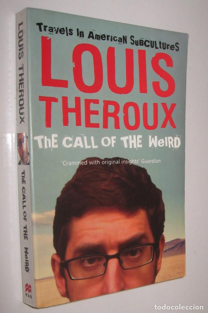 the call of the weird theroux louis