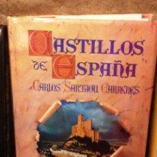 Libros de segunda mano: CASTILLOS DE ESPAÑA- TAPA DURA- ESPASA CALPA. CARLOS SARTHOU. Lote 74240755