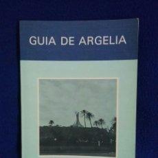 Libros de segunda mano: GUÍA DE ARGELIA. DRAGADOS Y CONSTRUCCIONES, S.A.. Lote 74359153