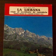 Libros de segunda mano: LA LIÉBANA. JULIO SANZ SAIZ. EVEREST, 1976. Lote 74737083
