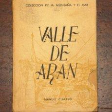 Libros de segunda mano: VALLE DE ARÁN. MANUEL CLARASÓ. 1945. Lote 74901875