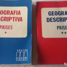 Libros de segunda mano: GEOGRAFÍA DESCRIPTIVA PAÍSES.VOLUMEN I Y V II. Lote 75014951