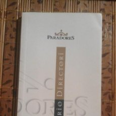 Libros de segunda mano: DIRECTORIO PARADORES - 2005. Lote 75710399