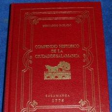 Libros de segunda mano: COMPENDIO HISTÓRICO DE LA CIUDAD DE SALAMANCA - BERNARDO DORADO (1985). Lote 75735763