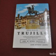 Libros de segunda mano: BREVE GUIA DE TRUJILLO - JUAN MORENO LAZARO - GV1. Lote 75774731