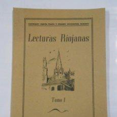 Libros de segunda mano: LECTURAS RIOJANAS TOMO 1. JUSTINIANO GARCIA PRADO Y CESAREO GOICOECHEA. TDK70. Lote 30471640