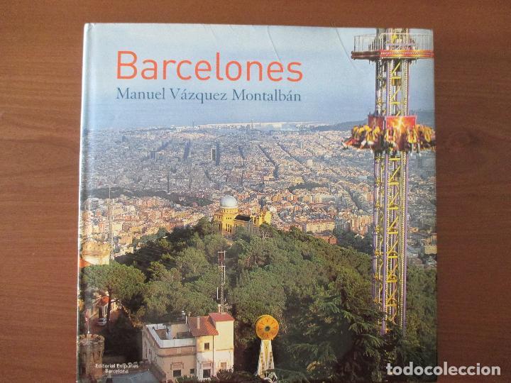 BARCELONES. CATALUNYA. (Libros de Segunda Mano - Geografía y Viajes)
