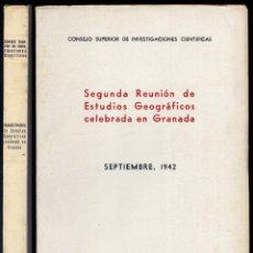 Libros de segunda mano: SEGUNDA REUNIÓN DE ESTUDIOS GEOGRÁFICOS, CELEBRADA EN GRANADA. SEPTIEMBRE, 1942. 1943.. Lote 77146053