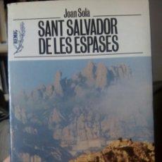 Libros de segunda mano: SANT SALVADOR DE LES ESPASES. Lote 77877438