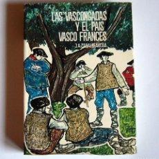 Libri di seconda mano: LAS VASCONGADAS Y EL PAIS VASCO FRANCES - J. A. ZABALBEASCOA - EDITORIAL TABER. 1969. Lote 77943937