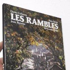 Libros de segunda mano: LES RAMBLES - OSCAR COLLAZOS, PACO ELVIRA, JOAN PERUCHO, M. CARMEN VILLAR. Lote 78143613