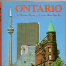 Libros de segunda mano: ONTARIO, A PICTURE BOOK TO REMEMBER HER BY. Lote 78516065