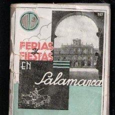 Libros de segunda mano: FERIAS Y FIESTAS EN SALAMANCA, SEPTIEMBRE DEL 1943. Lote 80852115