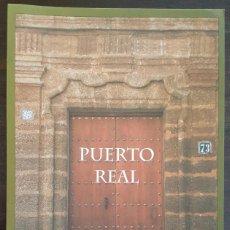 Libros de segunda mano: GUÍA DE PUERTO REAL (CÁDIZ). CONJUNTO HISTÓRICO ARTÍSTICO. 1998. Lote 228053935