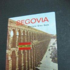 Libros de segunda mano: SEGOVIA. MARIANO GRAU SANZ. EDITORIAL EVEREST 1983.. Lote 82323824