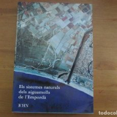 Libros de segunda mano: ELS SISTEMES NATURALS DELS AIGUAMOLLS DE L'EMPORDÀ. JOAQUÍM GOSÁLBEZ. EDIT. ICHN. Lote 82325492
