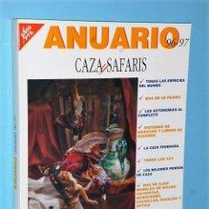 Libros de segunda mano: ANUARIO CAZA Y SAFARIS 96-97. Lote 83492068