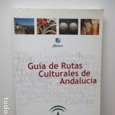 Libros de segunda mano: GUÍA DE RUTAS CULTURALES DE ANDALUCÍA (GUÍA TURÍSTICA) . Lote 83787816
